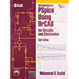 Introduction To Pspice Using Orcad For Circuits And Electronics, 3Rd Ed. by Muhammad H Rashid (2011-07-31)