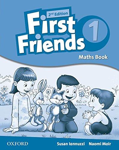 First Friends Maths Book 1 - 2nd Edition (Little & First Friends Second Edition) - 9780194432405