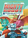 Ricky Ricotta's Mighty Robot vs. the Jurassic Jackrabbits from Jupiter (Book 5) (Library Edition)