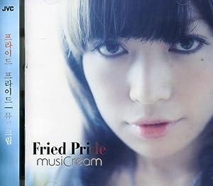 Fried Pride - Musicream