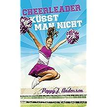 Cheerleader küsst man nicht (German Edition)