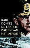 Karl Dönitz: de laatste dagen van het Derde Rijk