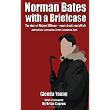 Norman Bates with a Briefcase: The story of Richard Hillman - soap's best loved villain