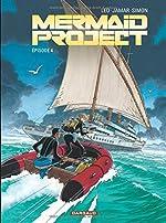Mermaid Project - Tome 4 - Mermaid project (Episode 4) de Jamar Corine