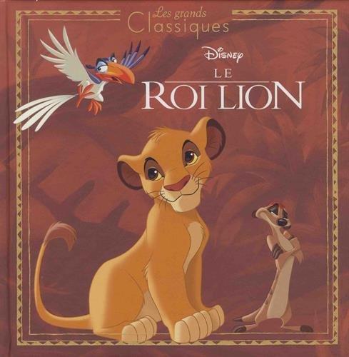 LE ROI LION - Les Grands Classiques Disney