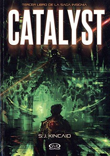 Catalyst (Saga Insignia) por S. J. Kincaid