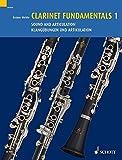 Clarinet Fundamentals: Klangübungen und Artikulation. Vol. 1. Klarinette.: Sound and Articulation