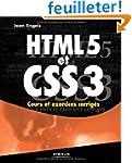 HTML5 et CSS3. Cours et exercices cor...