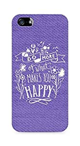 AMEZ do more of what makes you happy Back Cover For Apple iPhone 5s