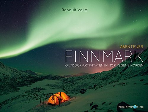 Outdoor-Abenteuer Finnmark. Norwegens Norden (Allgemeines Programm)