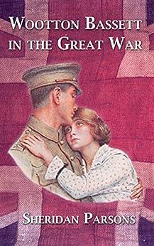 Wootton Bassett in the Great War by [Parsons, Sheridan]
