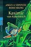 Angela Sommer-Bodenburg: Kasimir von Käsebleich