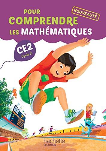 Pour comprendre les mathématiques CE2 - Fichier élève - Ed. 2015