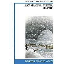 San Manuel Bueno, mártir (Clásicos - Biblioteca Didáctica Anaya)
