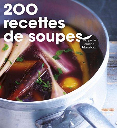 200 recettes de soupes par Collectif