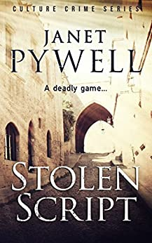 Stolen Script: Culture Crime Series - Female Protagonist (A Mikky dos Santos Thriller - Book 3) by [Pywell, Janet]