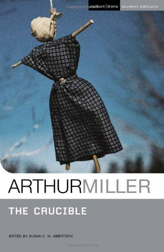 """""""The Crucible"""" (Student Editions) of Miller, Arthur on 30 April 2010"""