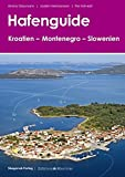 Hafenguide Kroatien - Montenegro - Slowenien - Emma Glaumann, Joakim Hermansson, Per Hotvedt