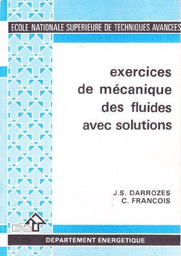 Exercices de mécanique des fluides avec solutions (École nationale supérieure de techniques avancées)