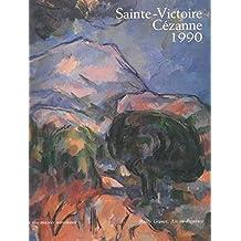Sainte-Victoire, Cézanne : Exposition Aix-en-Provence, Musée Granet, Musée des tapisseries, Pavillon de Vendôme (16 juin-2 septembre 1990)