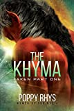 The Khyma: Taken Part One (Women of Dor Nye Book 4)