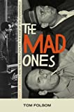 Mad Ones, The