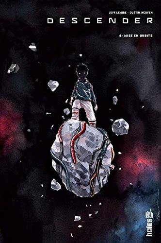 Descender (4) : Mise en orbite