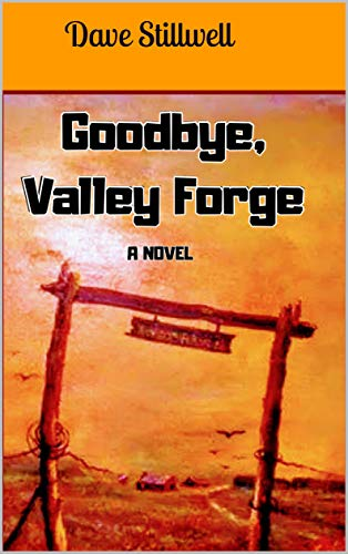 Goodbye, Valley Forge (English Edition) Valley Forge Music