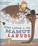 Cómo lavar a un mamut lanudo (Miau)