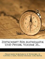 Zeitschrift Fur Mathematik Und Physik, Volume 35...