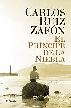 El Príncipe de la Niebla by [Zafón, Carlos Ruiz]
