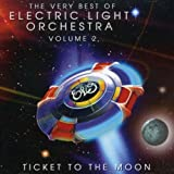 The Very Best of ELO Volume 2 - Ticket to the Moon