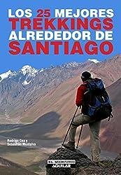 Los 25 mejores trekkings alrededor de Santiago