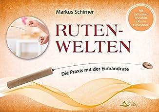 Ruten-Welten: Die Praxis mit der Einhandrute - Mit zahlreichen Testtafeln, inklusive Einhandrute!
