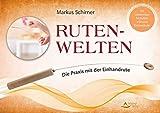 Ruten-Welten: Die Praxis mit der Einhandrute - Mit zahlreichen Testtafeln, inklusive Einhandrute! (Amazon.de)