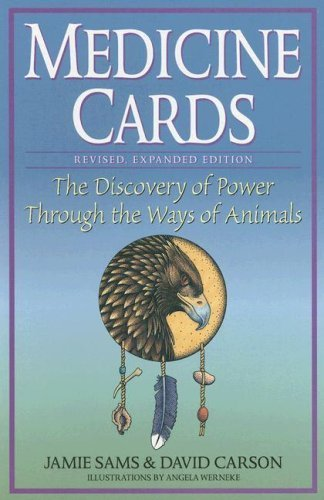 MEDICINE CARDS: THE DISCOVERY OF POWER THROUGH THE WAYS OF ANIMALS By Sams, Jamie (Author) Other on 01-Sep-1997