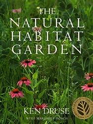 The Natural Habitat Garden by Ken Druse (1994-03-15)