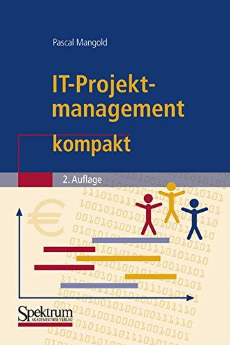 IT-Projektmanagement kompakt (IT kompakt)