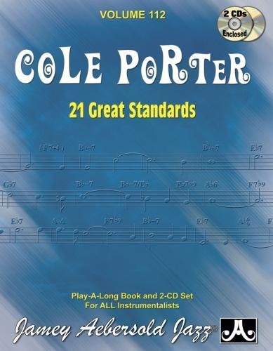Jamey Aebersold Jazz -- Cole Porter, Vol 112: 21 Great Standards, Book & 2 CDs (Play-a-long, Band 112)