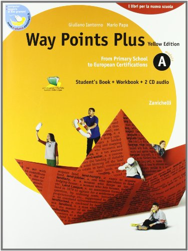 Way points plus. Modulo A plus. Ediz. gialla. Per le Scuole superiori. Con CD Audio