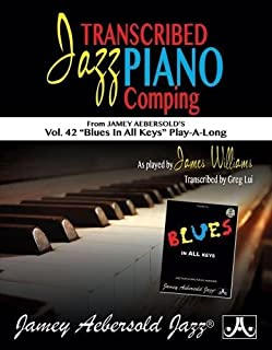"Transcribed Jazz Piano Comping: Vol. 42 ""blues in All Keys"" Play-A-Long (1562243136) 