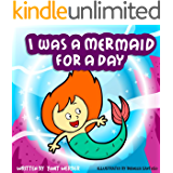 Children's Book: I was a mermaid for a day (funny bedtime story collection)