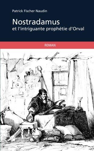 nostradamus-et-lintrigante-prophetie-dorval