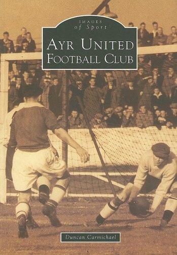 Ayr United Football Club (Archive Photographs: Images of Sport) por Duncan Carmichael