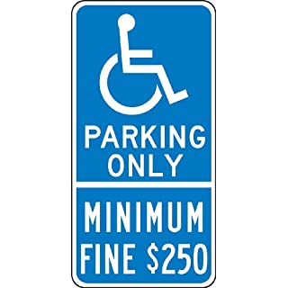 Accuform Signs FRA170RA Engineer-Grade Reflective Aluminum Handicapped Parking Sign (California), Legend