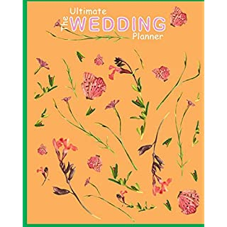 The Ultimate Wedding Planner: Abig day Wedding planning , organizer and notebook