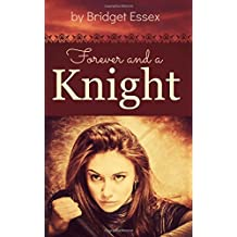 Forever and a Knight