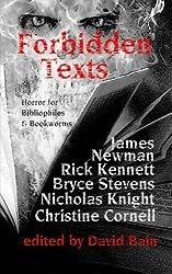 Forbidden Texts by James Newman (2013-07-14)