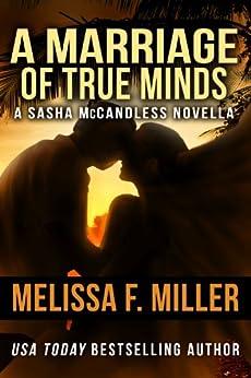 A Marriage of True Minds: A Sasha McCandless Novella (Sasha McCandless Legal Thriller) (English Edition) par [Miller, Melissa F.]