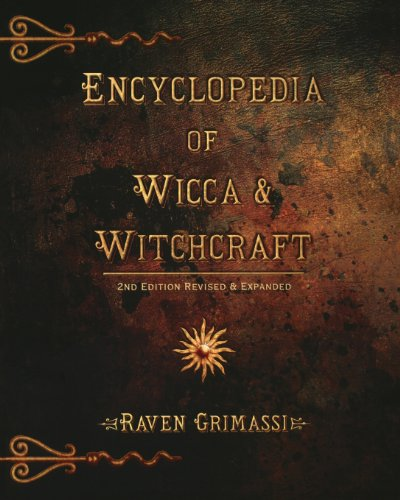 Encyclopedia of Wicca and Witchcraft (Nestle Nutrition Workshop Series: Clinical and Performance Program) por Raven Grimassi